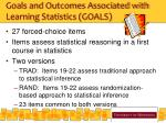 goals and outcomes associated with learning statistics goals