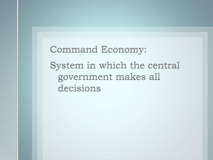 Command Economy: