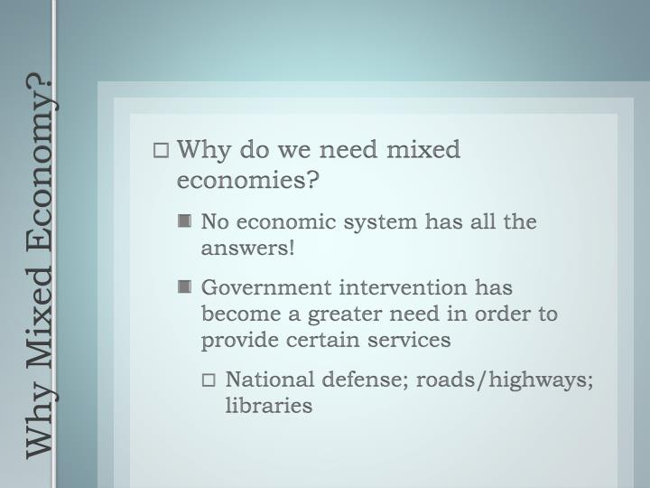 Why do we need mixed economies?