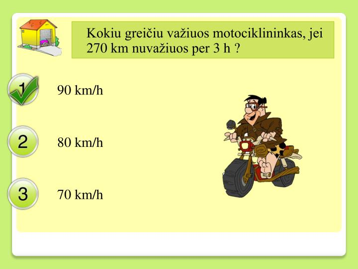 Kokiu greičiu važiuos motociklininkas, jei