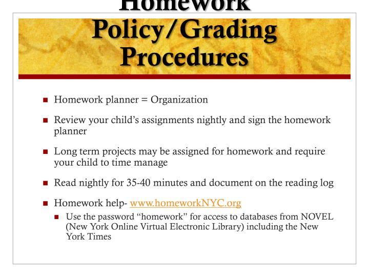 Homework Policy/Grading Procedures