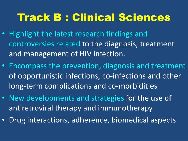 Track B : Clinical Sciences