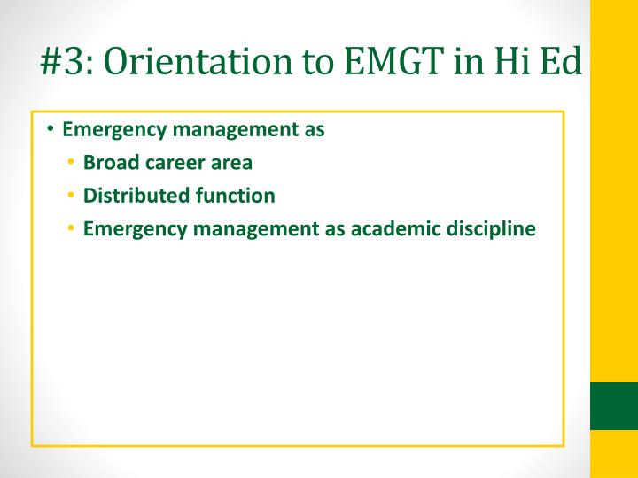#3: Orientation to EMGT in Hi Ed