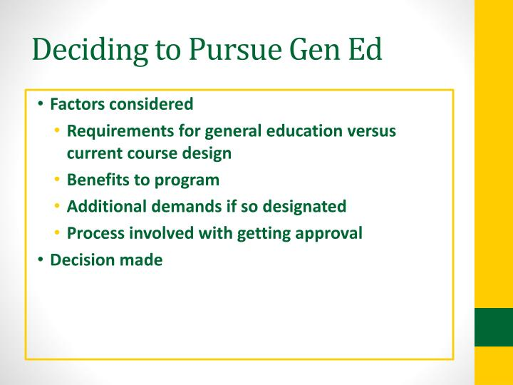 Deciding to Pursue Gen Ed