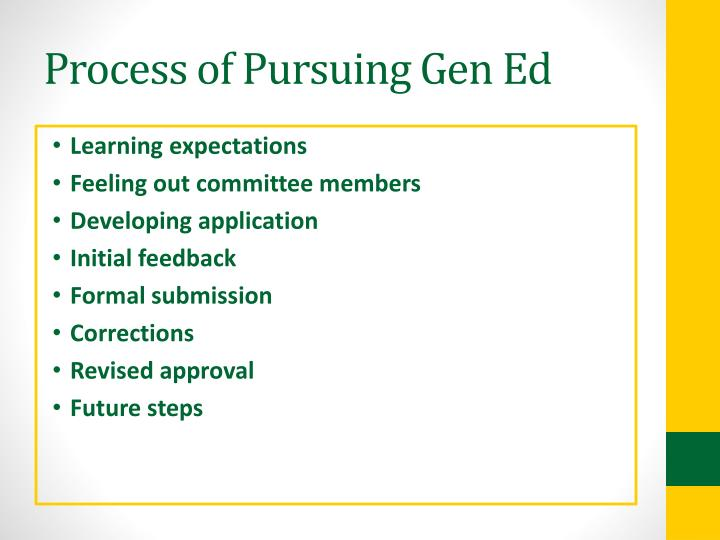 Process of Pursuing Gen Ed