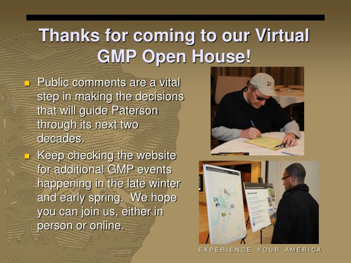 Thanks for coming to our Virtual GMP Open House!