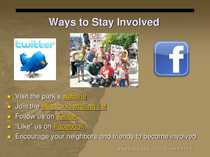 Ways to Stay Involved