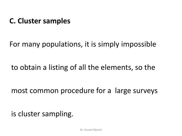 C. Cluster samples