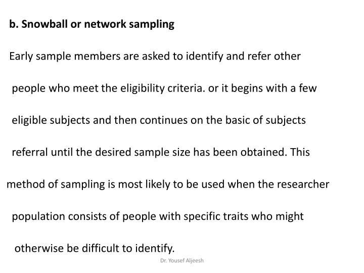 b. Snowball or network sampling