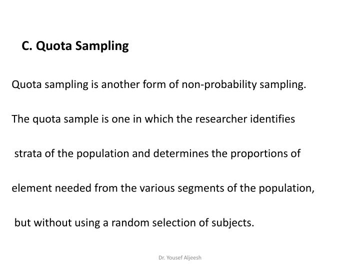 C. Quota Sampling