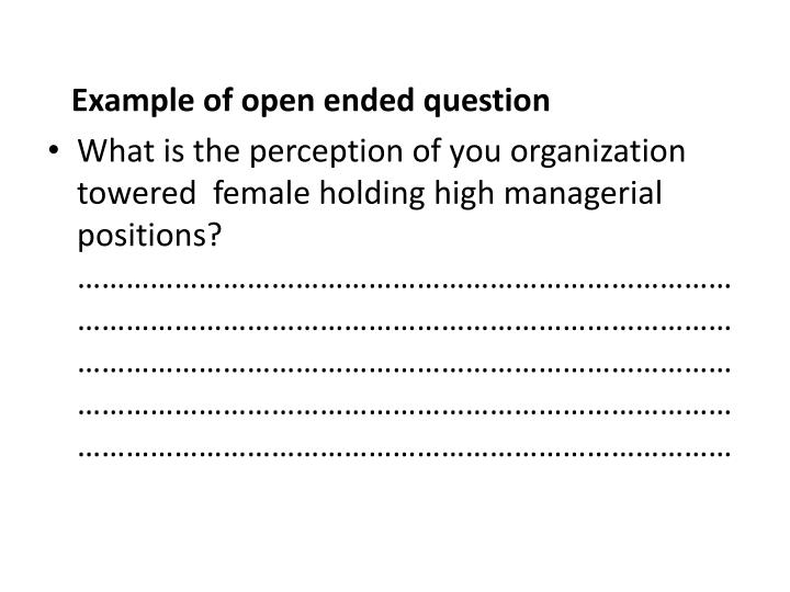 Example of open ended question