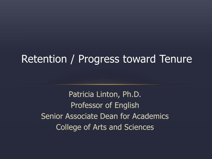 Retention progress toward tenure