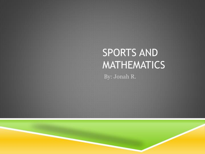 Sports and mathematics