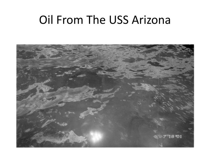 Oil From The USS Arizona