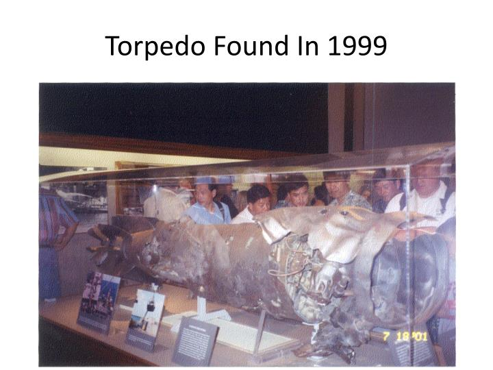 Torpedo Found In 1999
