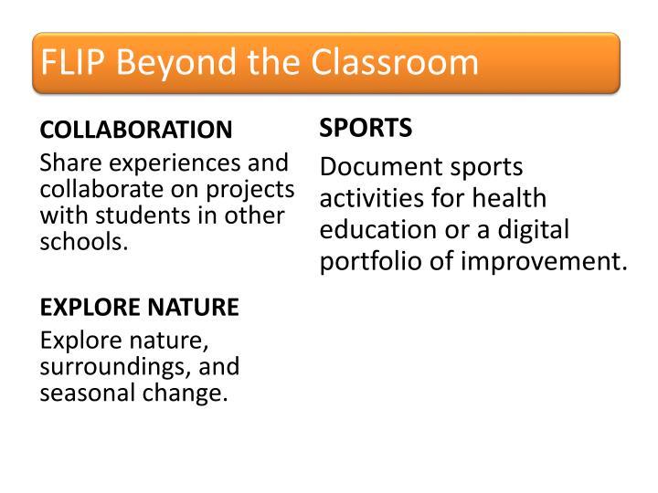 FLIP Beyond the Classroom