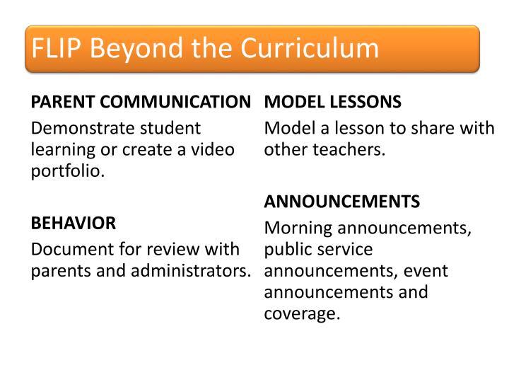 FLIP Beyond the Curriculum