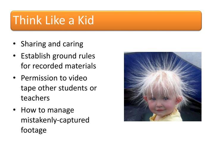 Think Like a Kid