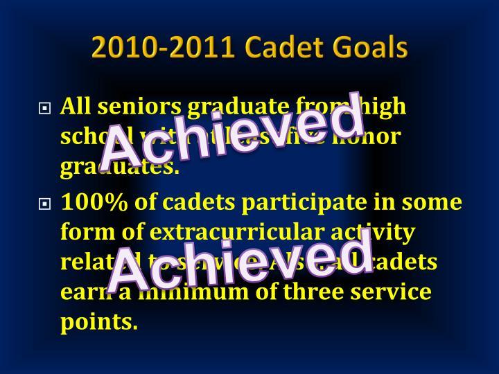 2010-2011 Cadet Goals