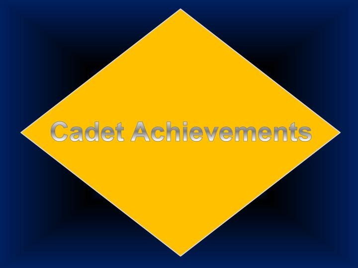 Cadet Achievements