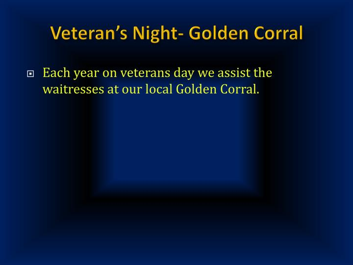 Veteran's Night- Golden Corral
