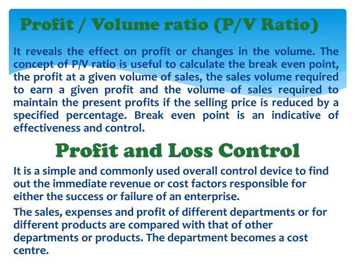 Profit / Volume ratio (P/V Ratio)