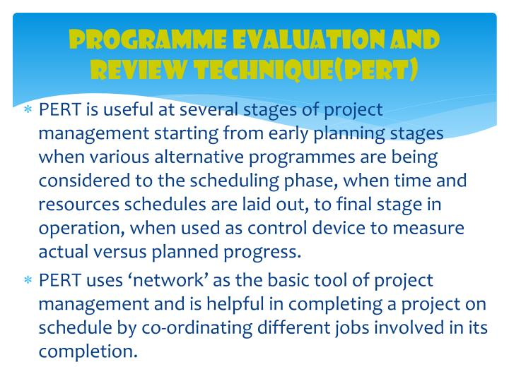 Programme Evaluation and Review Technique(PERT)
