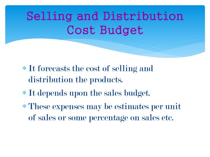 Selling and Distribution Cost Budget