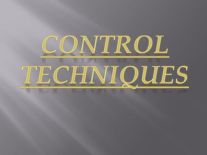 CONTROL TECHNIQUES