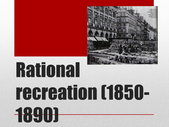 Rational recreation (1850-1890)