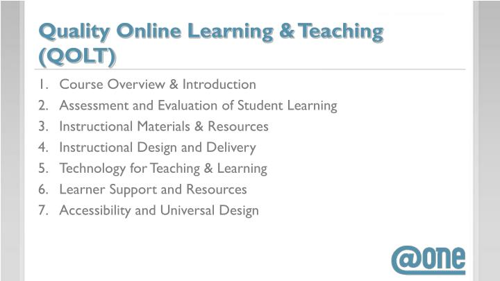 Quality Online Learning & Teaching  (QOLT)
