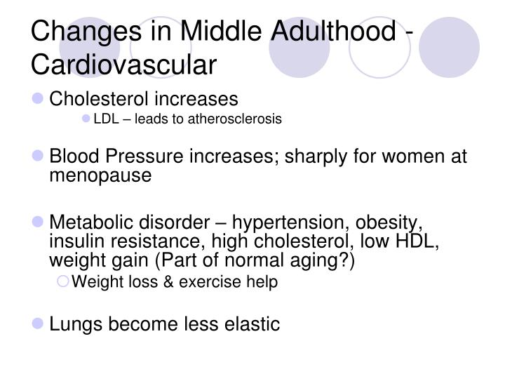 Changes in Middle Adulthood -Cardiovascular