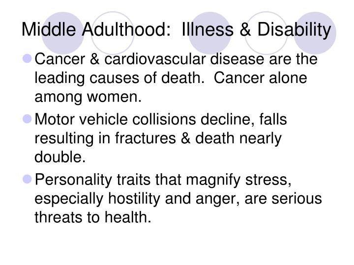 Middle Adulthood:  Illness & Disability