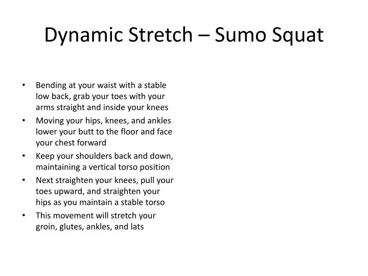 Dynamic stretch sumo squat
