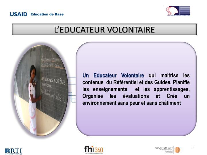 L'EDUCATEUR VOLONTAIRE