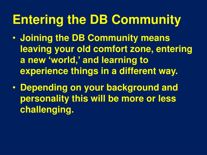 Entering the DB Community