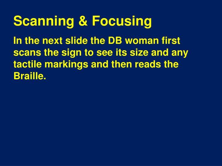 Scanning & Focusing