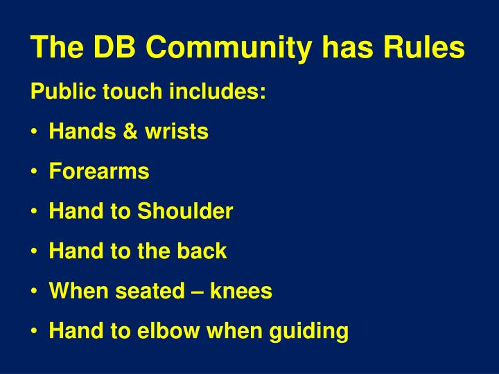 The DB Community has Rules