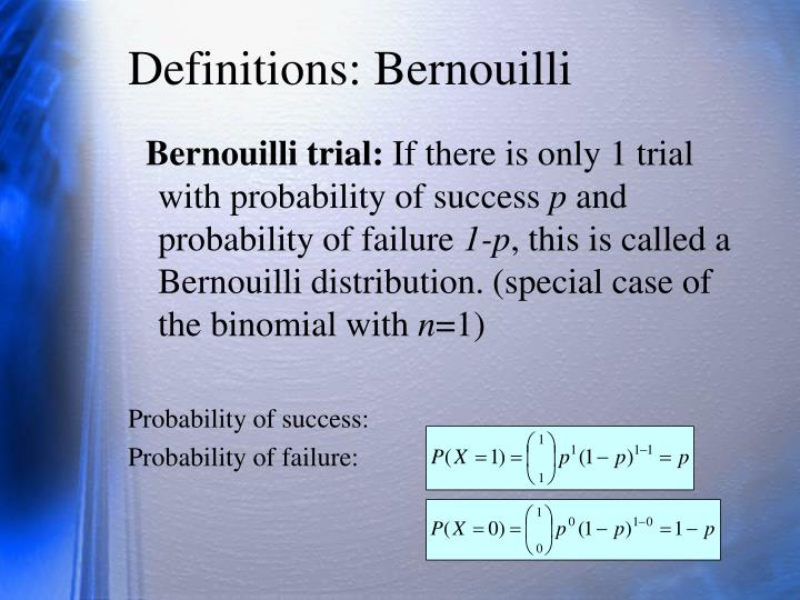 Definitions: Bernouilli