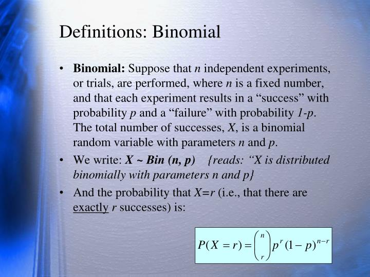 Definitions: Binomial