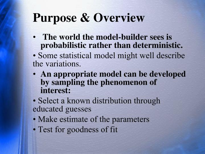 Purpose & Overview