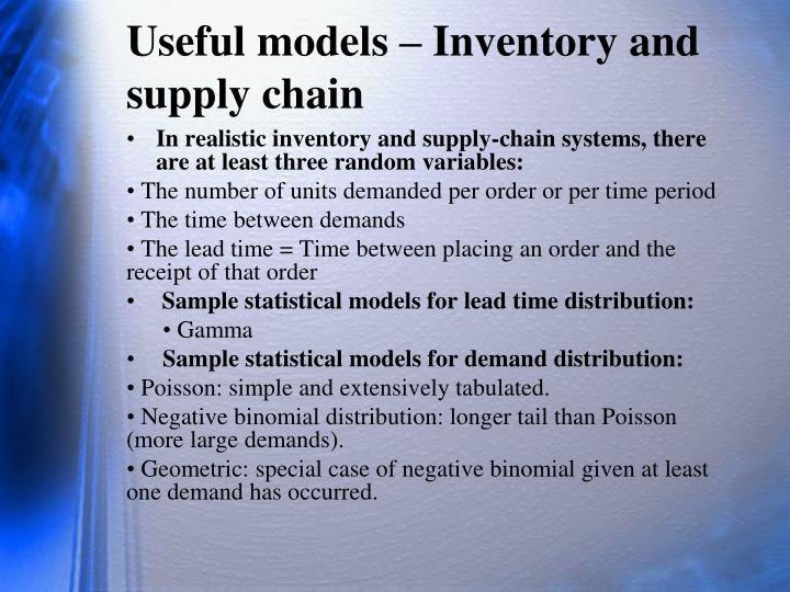 Useful models – Inventory and supply chain
