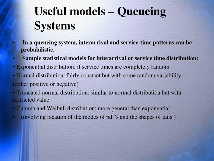 Useful models –