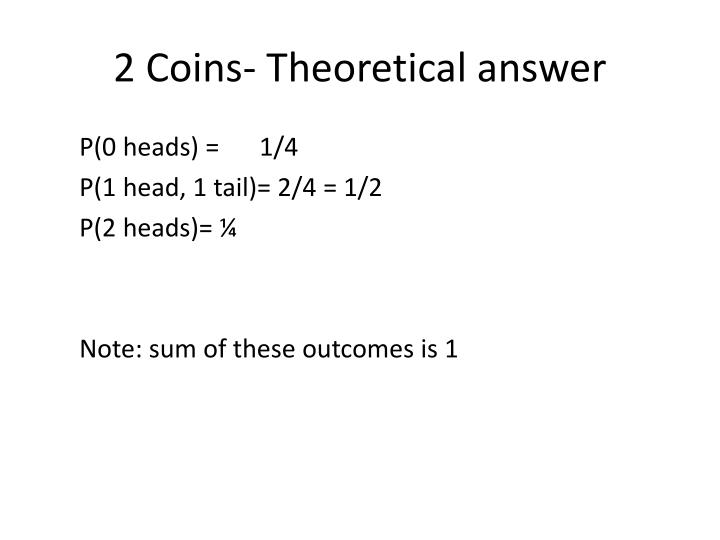 2 Coins- Theoretical answer