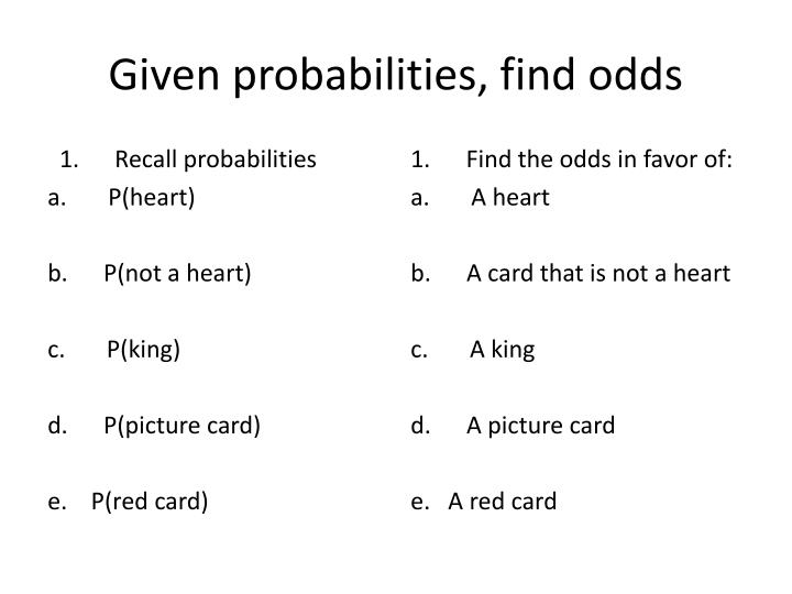 Given probabilities, find odds