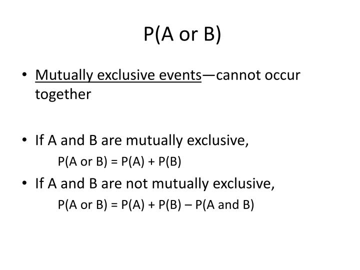 P(A or B)