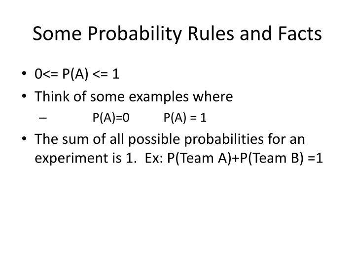 Some Probability Rules and Facts