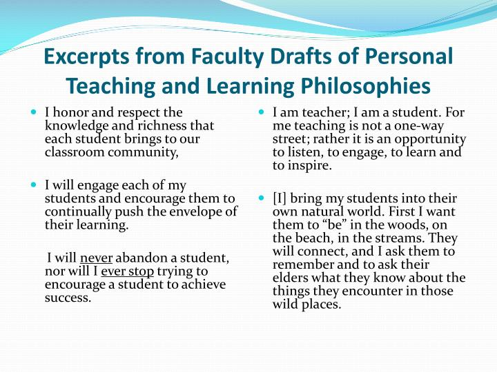 Excerpts from Faculty Drafts of Personal Teaching and Learning Philosophies