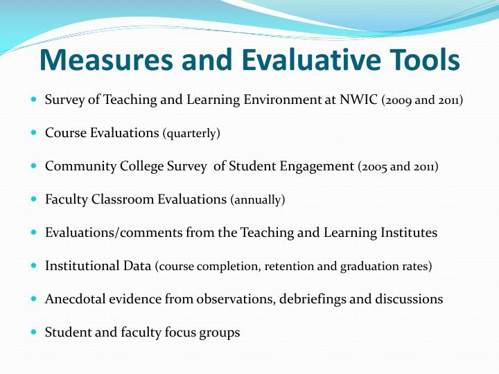 Measures and Evaluative Tools