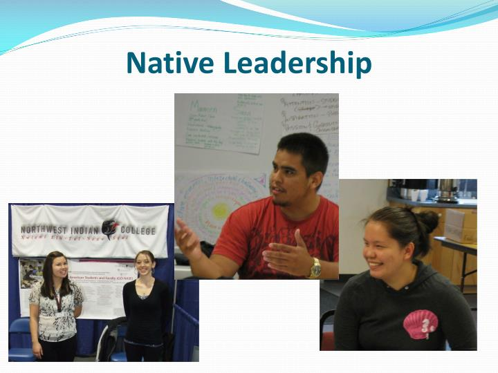 Native Leadership
